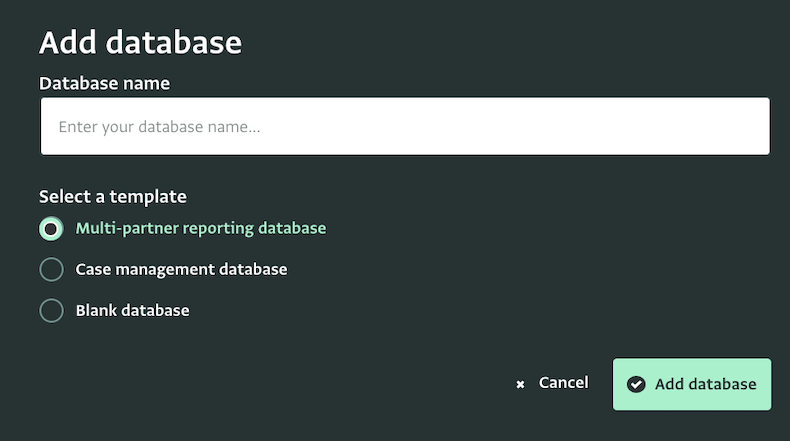 Select a template and start setting up your database